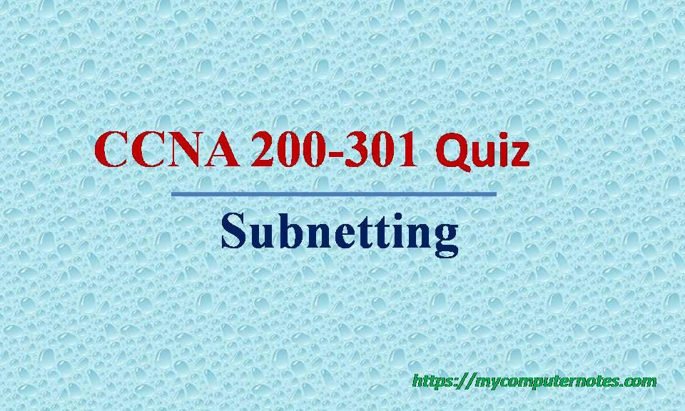 ccna200-301 quiz subnetting