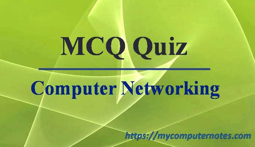 mcq quiz-computer networking