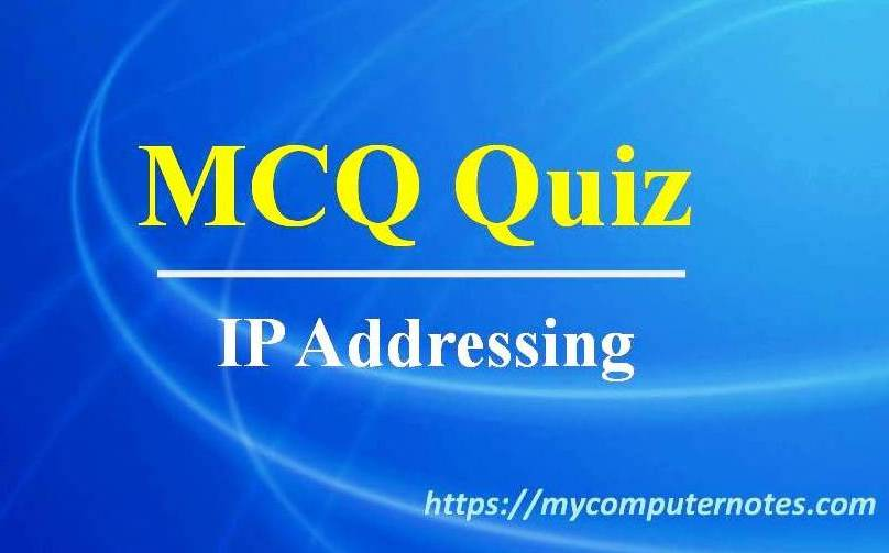mcq quiz - ip addressing