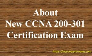 about new ccna 200-301 cisco certification