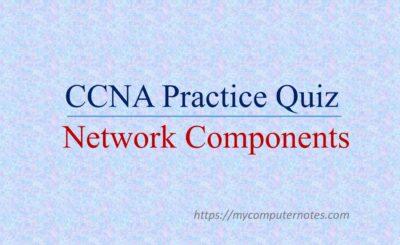 ccna quiz network components