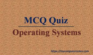 mcq quiz operating systems