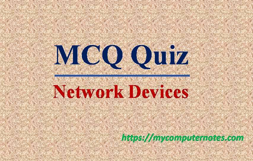 mcq quizes- network device