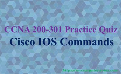 ccna practice quiz cisco ios commands 111