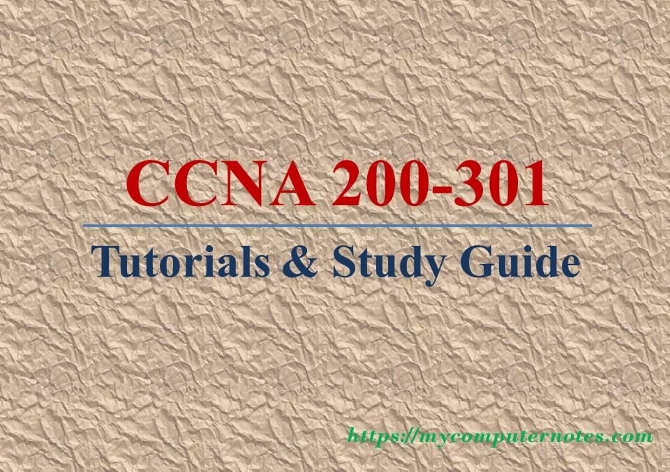 ccna 200-301 tutorials and study guide