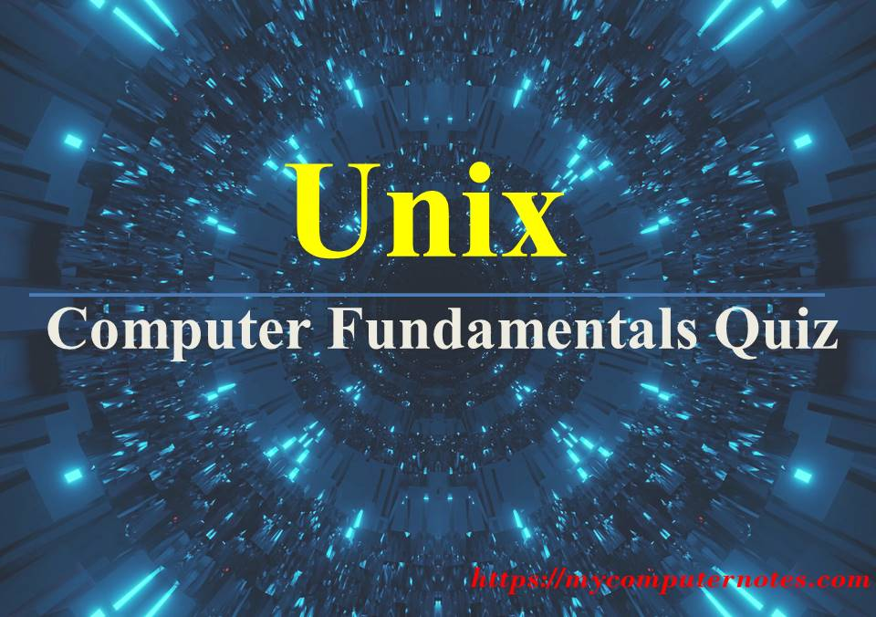 computer fundamentals quiz unix