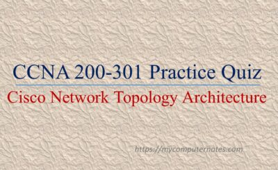 ccna practice quiz cisco network topology archtecuture