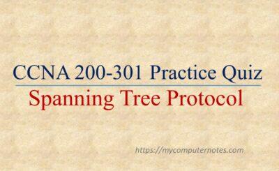 ccna practice quiz spanning tree protocol