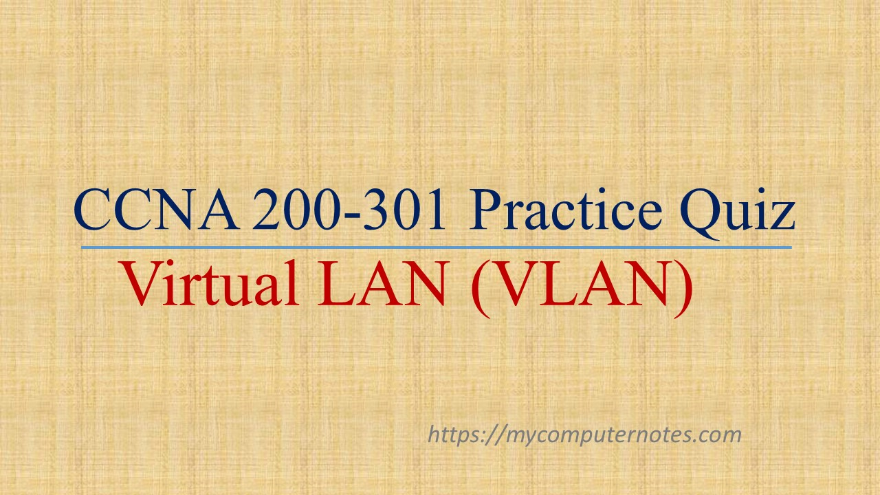ccna practice quiz vlan